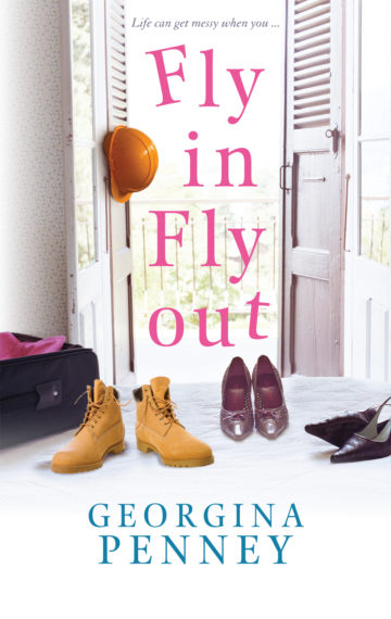Fly in Fly out – Georgina Penney