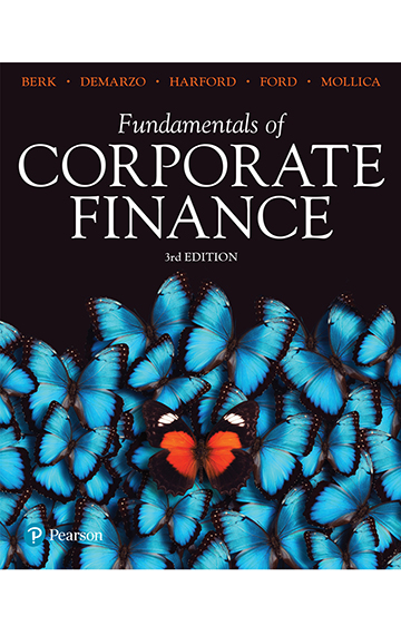 Fundamentals of Corporate Finance – Berk, DeMarzo, Harford, Ford, Mollica