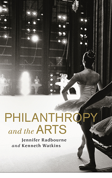 Philanthropy and the Arts – Jennifer Radbourne and Kenneth Watkins