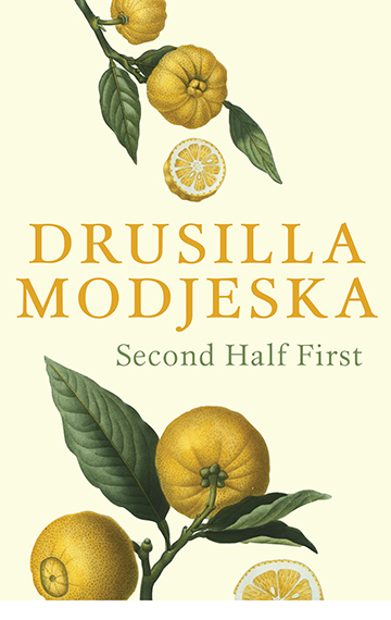 Second Half First – Drusila Modjeska