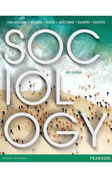 Sociology – Van krieken, Habibis, Smith, Hutchins, Martin, Maton
