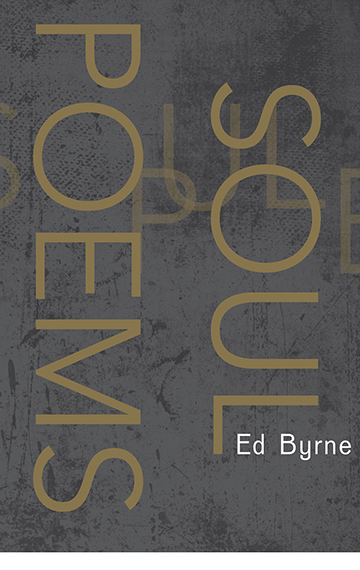 Soul Poems – Ed Byrne