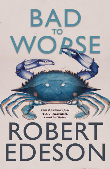 Bad To Worse – Robert Ederson