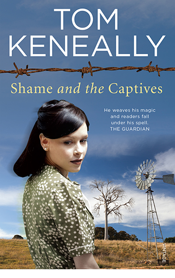 Shame and the Captives – Tom Keneally
