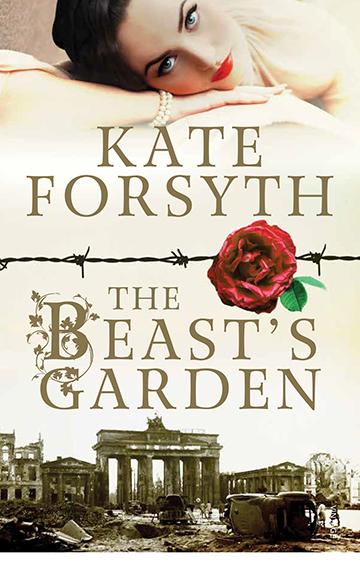 The Beast's Garden – Kate Forsyth
