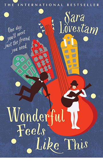 Wonderful Feels Like This – Sara Lovestam