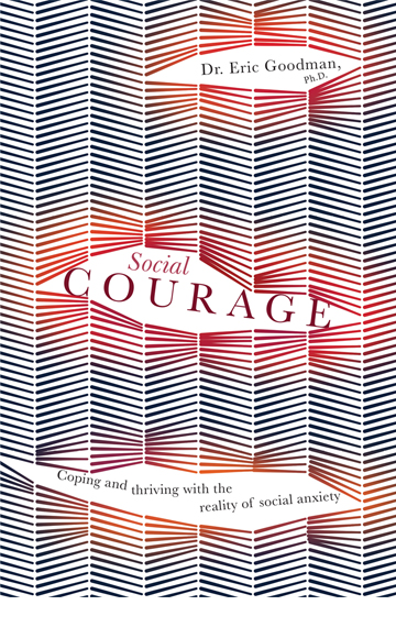 Social Courage – Dr. Eric Goodman