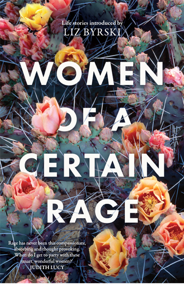 Women of a Certain Rage – Liz Byrski